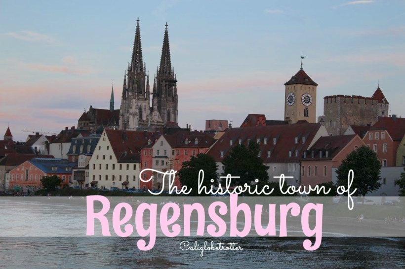 The Historic town of Regensburg - California Globetrotter