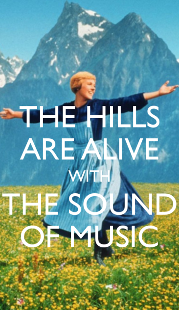 the-hills-are-alive-with-the-sound-of-music-2