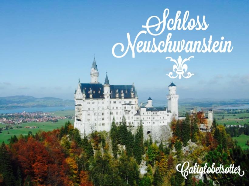 Schloss Neuschwanstein - Bavaria, Germany - California Globetrotter