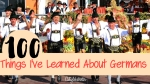 100 Things I've Learned About Germans - California Globetrotter