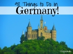 98 Things to Do in Germany - California Globetrotter