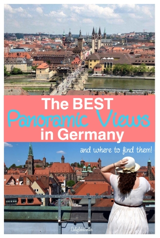 The BEST Panoramic Views in Germany & Where to Find Them! - California Globetrotter
