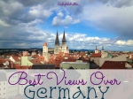 Best Views Over Germany - California Globetrotter