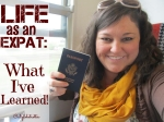 Life as an Expat: What I've Learned