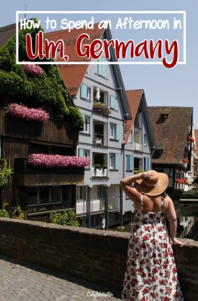How to Spend an Afternoon in Ulm, Germany - California Globetrotter