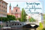 Ljubljana, Slovenia - California Globetrotter