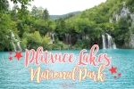 The Heart of Croatia: Plitvice National Park - California Globetrotter