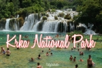 Krka National Park, Croatia - California Globetrotter