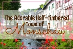 Monschau, Germany - California Globetrotter