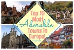 Top 10 Most Adorable Towns in Europe! - California Globetrotter