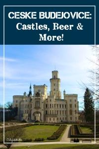 Ceske Budejovice: Castles, Beer & More! - California Globetrotter