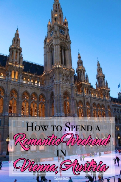 How to Spend a Romantic Weekend in Vienna, Austria - California Globetrotter