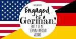 Engaged to a German! Part 1 of my German/American Wedding - California Globetrotter