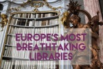 Europe's Most Breathtaking Libraries - California Globetrotter