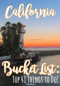 California Bucket List: Top 41 Things To Do! - California Globetrotter