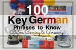 100 Key German Phrases to Know Before Coming to Germany - California Globetrotter
