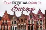 Your ESSENTIAL Guide to Europe - California Globetrotter