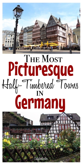 The Most Picturesque Half-Timbered Towns in Germany - California Globetrotter