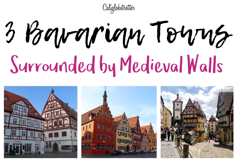 3-bavaria-towns-surrounded-by-medieval-walls-california-globetrotter-1