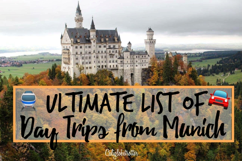 ultimate-list-of-day-trips-from-munich-germany-california-globetrotter-2