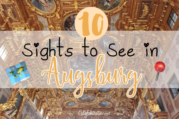 sights-to-see-in-augsburg-germany-california-globetrotter-1