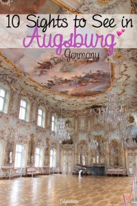 Sights to See in Augsburg, Germany - California Globetrotter